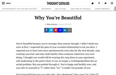 http://thoughtcatalog.com/2012/why-youre-beautiful/