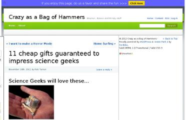 http://www.crazyasabagofhammers.com/11-cheap-gifts-guaranteed-to-impress-science-geeks/#.Tw5qivkmQmo