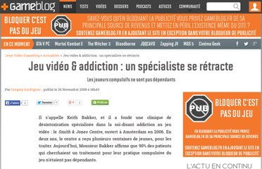 http://www.gameblog.fr/news/7087-jeu-video-addiction-un-specialiste-se-retracte