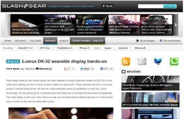 http://www.slashgear.com/lumus-dk-32-wearable-display-hands-on-12208896/