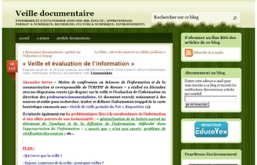 http://sylvierdoc.wordpress.com/2012/01/12/veille-et-evaluation-de-linformation/