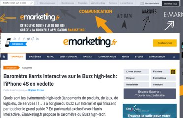 http://www.e-marketing.fr/Breves/Premier-Buzz-High-Tech-Harris-Interactive-emarketing-fr-L-Iphone-4S-en-vedette-43478.htm