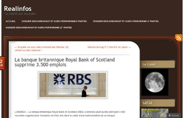 http://realinfos.wordpress.com/2012/01/12/la-banque-britannique-royal-bank-of-scotland-supprime-3-500-emplois/