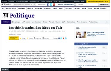 http://www.lemonde.fr/politique/article/2012/01/08/les-think-tanks-des-idees-en-l-air_1626338_823448.html#ens_id=1627178