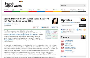 http://searchenginewatch.com/article/2137298/Search-Industry-Call-to-Arms-SOPA-Keyword-Not-Provided-and-Lying-SEOs