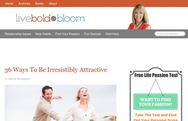 http://liveboldandbloom.com/01/relationships/36-ways-to-be-irresistibly-attractive