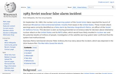 http://en.wikipedia.org/wiki/1983_Soviet_nuclear_false_alarm_incident
