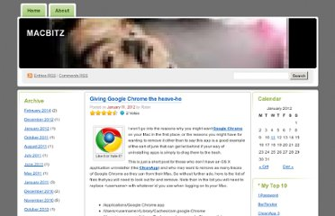 http://macbitz.wordpress.com/2012/01/11/giving-google-chrome-the-heave-ho/