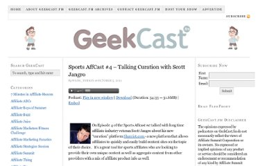 http://geekcast.fm/archives/sports-affcast-4-talking-curation-with-scott-jangro/