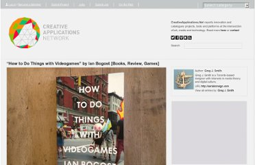 http://www.creativeapplications.net/games/how-to-do-things-with-videogames-by-ian-bogost-books-review-games/