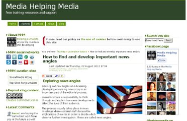 http://www.mediahelpingmedia.org/training-resources/journalism-basics/649-how-to-find-and-develop-important-news-angles