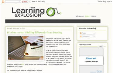 http://thelearningexplosion.blogspot.com/2011/11/its-time-to-start-thinking-differently.html