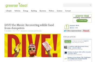 http://www.greenerideal.com/lifestyle/entertainment/9016-dive-the-movie-recovering-edible-food-from-dumpsters/