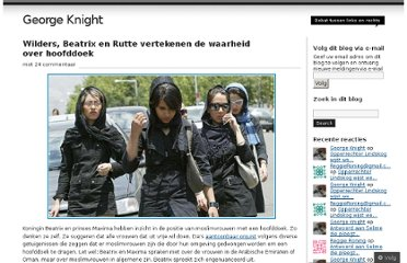 http://georgeknightlang.wordpress.com/2012/01/13/wilders-beatrix-en-rutte-vertekenen-de-waarheid-over-hoofddoek/