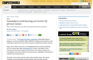 http://www.computerworld.com/s/article/9223398/Lawmakers_seek_hearing_on_Carrier_IQ_privacy_issues