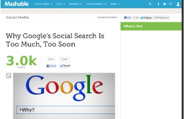 http://mashable.com/2012/01/13/google-social-search-too-much-too-soon/