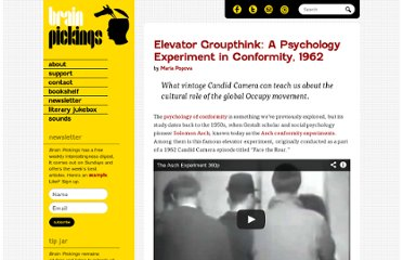http://www.brainpickings.org/index.php/2012/01/13/asch-elevator-experiment/
