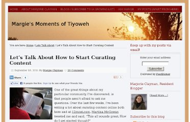 http://www.margieclayman.com/lets-talk-about-how-to-start-curating-content