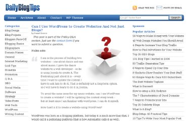 http://www.dailyblogtips.com/can-i-use-wordpress-to-create-websites-and-not-just-blogs/