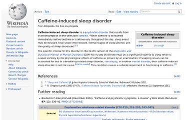 http://en.wikipedia.org/wiki/Caffeine-induced_sleep_disorder