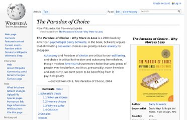 http://en.wikipedia.org/wiki/The_Paradox_of_Choice:_Why_More_Is_Less