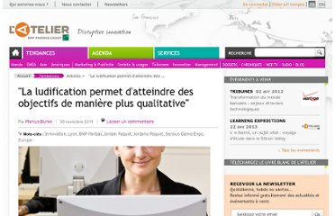 http://www.atelier.net/trends/articles/ludification-permet-datteindre-objectifs-de-maniere-plus-qualitative