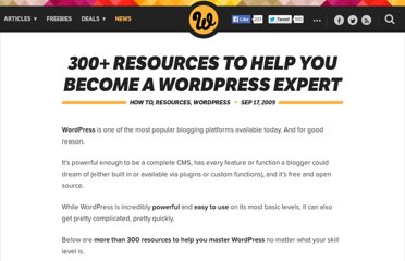 http://www.webdesignerdepot.com/2009/09/300-resources-to-help-you-become-a-wordpress-expert/