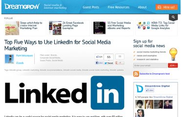 http://www.dreamgrow.com/top-five-ways-to-use-linkedin-for-social-media-marketing/