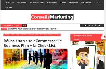 http://www.conseilsmarketing.com/referencement/reussir-son-site-ecommerce-le-business-plan-la-checklist