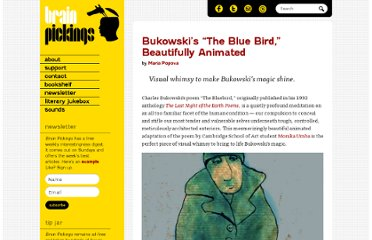http://www.brainpickings.org/index.php/2012/01/13/bukowski-blue-bird-animated/