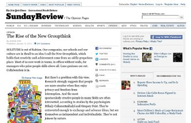 http://www.nytimes.com/2012/01/15/opinion/sunday/the-rise-of-the-new-groupthink.html?pagewanted=all