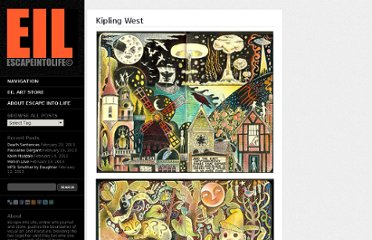 http://www.escapeintolife.com/artist-watch/kipling-west/