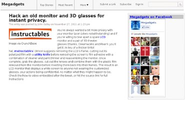 http://megadgets.info/diy-projects/hack-an-old-monitor-and-3d-glasses-for-instant-privacy/