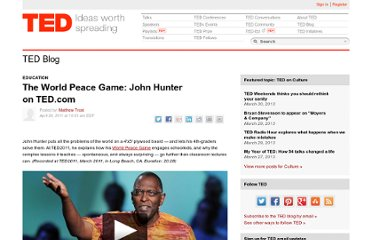 http://blog.ted.com/2011/04/20/the-world-peace-game-john-hunter-on-ted-com/