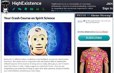 http://www.highexistence.com/your-crash-course-on-spirit-science/