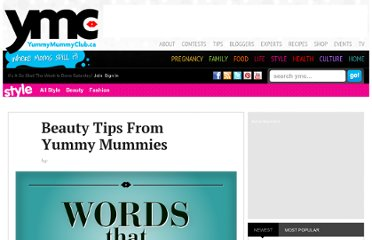 http://www.yummymummyclub.ca/style/fashion/beauty-tips-from-yummy-mummies#2