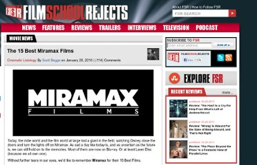 http://www.filmschoolrejects.com/features/the-15-best-miramax-films.php