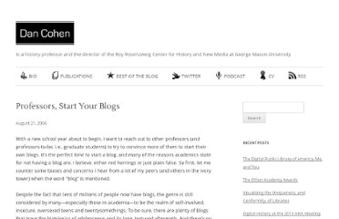http://www.dancohen.org/2006/08/21/professors-start-your-blogs/