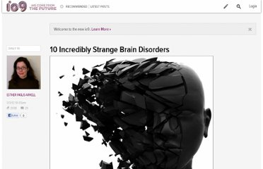 http://io9.com/5874229/10-incredibly-strange-brain-disorders