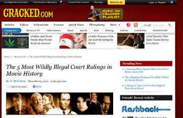 http://www.cracked.com/article_18815_the-5-most-wildly-illegal-court-rulings-in-movie-history_p2.html