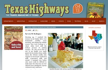 http://www.texashighways.com/index.php/component/content/article/49-dining-a-tastes/6108-taste-triple-delight-of-tres-leches