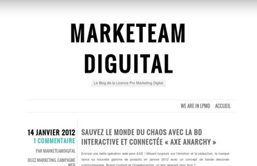 http://marketeamdigital.wordpress.com/2012/01/14/sauvez-le-monde-du-chaos-avec-la-bd-interactive-et-connectee-axe-anarchy/