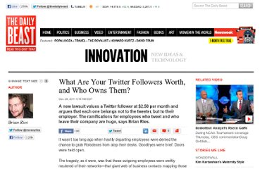 http://www.thedailybeast.com/articles/2011/12/28/what-are-your-twitter-followers-worth-and-who-owns-them.html