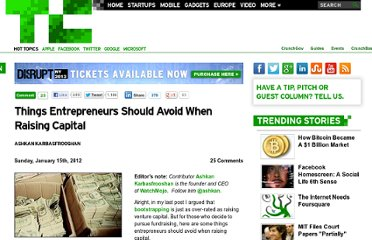 http://techcrunch.com/2012/01/15/things-entrepreneurs-should-avoid-when-raising-capital/