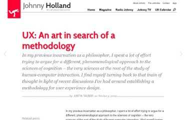 http://johnnyholland.org/2009/10/ux-an-art-in-search-of-a-methodology/