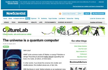 http://www.newscientist.com/blogs/culturelab/2010/03/the-universe-is-a-quantum-computer.html