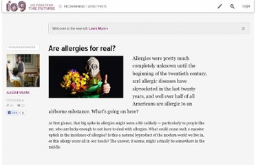 http://io9.com/5875793/are-allergies-for-real