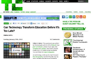 http://techcrunch.com/2012/01/15/can-technology-transform-education-before-its-too-late/