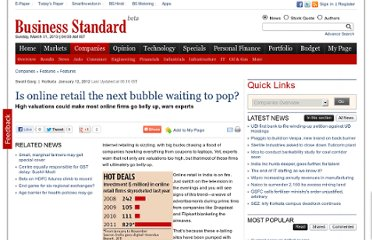 http://www.business-standard.com/india/news/is-online-retailnext-bubble-waiting-to-pop/461511/