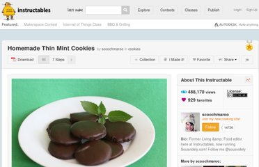 http://www.instructables.com/id/Homemade-Thin-Mint-Cookies/